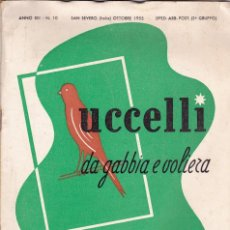 Libros de segunda mano: UCCELLI DA GABBIA E VOLIERA - REVISTA CRIADORES DE CANARIOS - ESPAÑOL/ITALIANO -1955 OCTUBRE. Lote 66805206