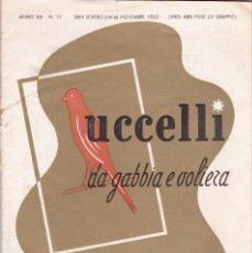 Libros de segunda mano: UCCELLI DA GABBIA E VOLIERA - REVISTA CRIADORES DE CANARIOS - ESPAÑOL/ITALIANO -1955 NOVIEMBRE. Lote 66805562