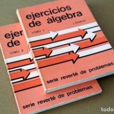 Libros de segunda mano de Ciencias: J. RIVAUD. EJERCICIOS DE ÁLGEBRA (DOS TOMOS). EDITORIAL REVERTÉ, BARCELONA, 1981. Lote 66807802