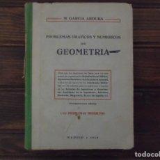 Libros de segunda mano de Ciencias: PROBLEMAS GRÁFICOS Y NUMÉRICOS DE GEOMETRÍA. Lote 66857698