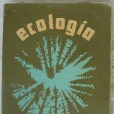 Libros de segunda mano: ECOLOGÍA - EUGENE P. ODUM - NUEVA EDITORIAL INTERAMERICANA - MÉXICO 1972 - VER INDICE. Lote 66944530