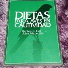Libros de segunda mano: DIETAS PARA AVES EN CAUTIVIDAD - KENTON C. LINT Y ALICE MARIE LINT ORNITOLOGIA AVES. Lote 67230721