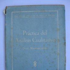 Libros de segunda mano de Ciencias: PRÁCTICA DEL ANÁLISIS CUALITATIVO (SEMI-MICROMÉTODOS) - FRANCISCO BOSCH ARIÑO - VALENCIA - 1949. Lote 67367497