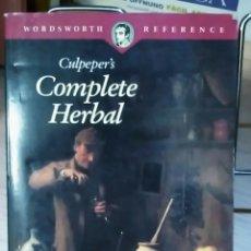 Libros de segunda mano: COMPLETE HERBAL CULPEPER'S BOTÁNICA. PLANTAS MEDICINALES.EN INGLÉS-BOTÁNICA - HERBORISTERÍA. Lote 67414587