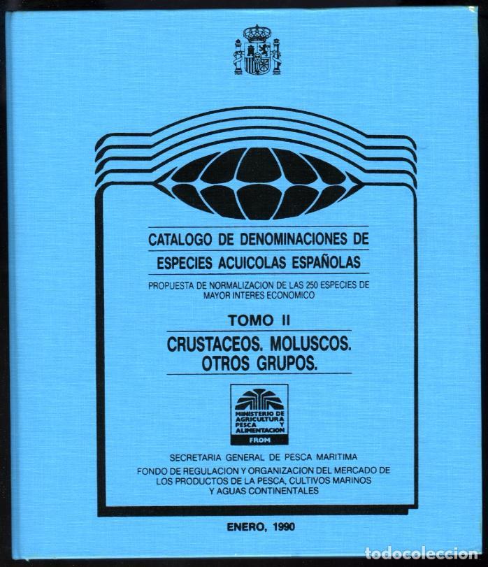 CATÁLOGO DE DENOMINACIONES DE ESPECIES ACUÍCOLAS ESPAÑOLAS. T-II CRUSTÁCEOS. MOLUSCOS (Libros de Segunda Mano - Ciencias, Manuales y Oficios - Biología y Botánica)