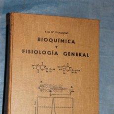 Libros de segunda mano de Ciencias: BIOQUIMICA Y FISIOLOGIA GENERAL POR J.M. GANDARIAS, 1973. Lote 67510857