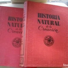 Libros de segunda mano: HISTORIA NATURAL DE LA CREACION. Lote 67816637