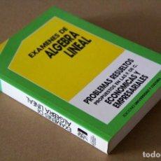 Libros de segunda mano de Ciencias: JESÚS CASANOVA GONZÁLEZ-MATEO. EXÁMENES DE ÁLGEBRA LINEAL. Lote 68184981