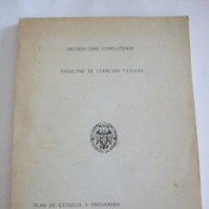 Libros de segunda mano de Ciencias: PLAN DE ESTUDIOS Y PROGRAMAS CURSO 1978-79 - FACULTAD DE CIENCIAS FISICAS - UNIVERSIDAD COMPLUTENSE. Lote 68247085