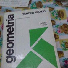 Libros de segunda mano de Ciencias: GEOMETRÍA. TERCER GRADO. EDITORIAL BRUÑO. EST22B5. Lote 68397777