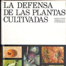 Libros de segunda mano: BOVEY : LA DEFENSA DE LAS PLANTAS CULTIVADAS (OMEGA, 1971). Lote 68625065