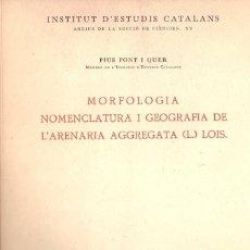 Libros de segunda mano: FONT QUER : MORFOLOGIA NOMENCLATURA I GEOGRAFIA DE L'ARENARIA AGGREGATA L- LOIS (1948) . Lote 68657133