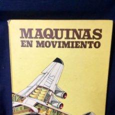 Libros de segunda mano de Ciencias: MÁQUINAS EN MOVIMIENTO AVIONES COCHES JETS, DAVID SHARP, 1977. Lote 68749269