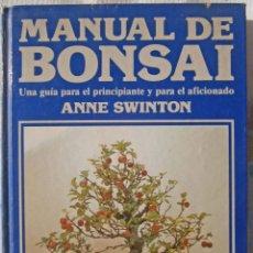 Libros de segunda mano: MANUAL DE BONSAI - ANNE SWINTON. Lote 68935237