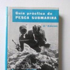 Libros de segunda mano: GUÍA PRÁCTICA DE PESCA SUBMARINA, DR. GILBERT DOUKAN, MANUALES PULIDE, BARCELONA, 1967. Lote 69013949