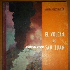 Libros de segunda mano: EL VOLCAN DE SAN JUAN. LA PALMA. CANARIAS. MANUEL MARTEL SAN GIL.1960.. Lote 69025261