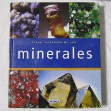 Libros de segunda mano: ATLAS ILUSTRADO DE LOS MINERALES SUSAETA. Lote 69106709