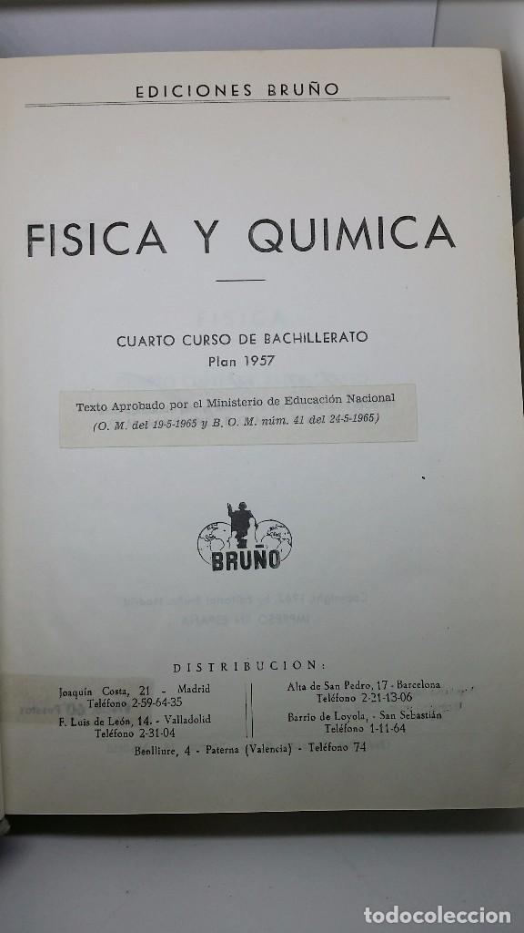 Libros de segunda mano de Ciencias: LIBRO FÍSICA Y QUÍMICA CUARTO CURSO DE BACHILLERATO PLAN 1957. EDICIONES BRUÑO. 72 PESETAS - Foto 7 - 69246893
