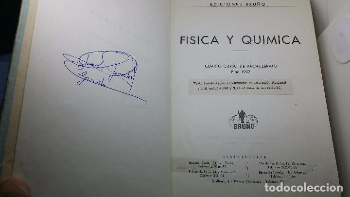 Libros de segunda mano de Ciencias: LIBRO FÍSICA Y QUÍMICA CUARTO CURSO DE BACHILLERATO PLAN 1957. EDICIONES BRUÑO. 72 PESETAS - Foto 8 - 69246893