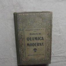 Libros de segunda mano de Ciencias: MANUAL DE QUIMICA MODERNA DE EDUARDO VITORIA . Lote 69285361