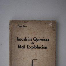 Libros de segunda mano de Ciencias: INDUSTRIAS QUÍMICAS DE FÁCIL EXPLOTACIÓN (MIGUEL BEAUS) IMP. POLITECNICA MALLORCA 1944. Lote 69341037