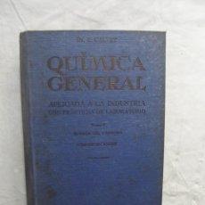 Libros de segunda mano de Ciencias: QUIMICA GENERAL APLICADA A LA INDUSTRIA CON PRACTICAS DE LABORATORIO TOMO V QUIMICA DEL CARBONO. Lote 69866329