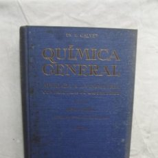 Libros de segunda mano de Ciencias: QUIMICA GENERAL APLICADA A LA INDUSTRIA CON PRACTICAS DE LABORATORIO QUIMICA MINERAL TOMO III. Lote 69867385