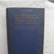 Libros de segunda mano de Ciencias: QUIMICA GENERAL APLICADA A LA INDUSTRIA CON PRACTICAS DE LABORATORIO QUIMICA DEL CARBONO TOMO IV. Lote 69867777