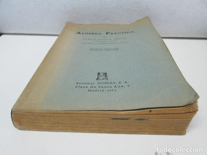 Libros de segunda mano de Ciencias: ALGEBRA PRACTICA. CARLOS MATAIX ARACIL. QUINTA EDICION. EDITORIAL DOSSAT - Foto 3 - 70320597
