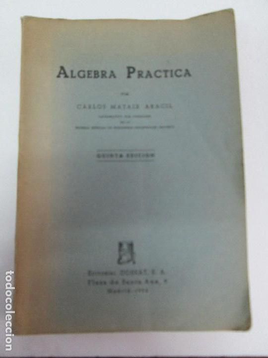 Libros de segunda mano de Ciencias: ALGEBRA PRACTICA. CARLOS MATAIX ARACIL. QUINTA EDICION. EDITORIAL DOSSAT - Foto 6 - 70320597