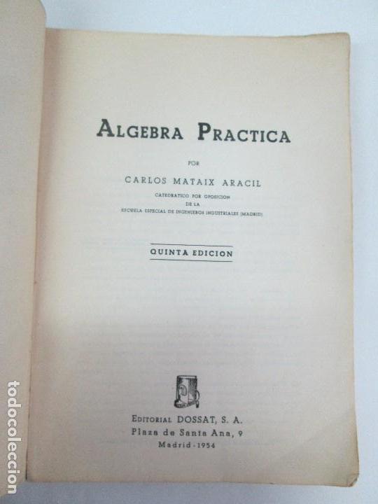 Libros de segunda mano de Ciencias: ALGEBRA PRACTICA. CARLOS MATAIX ARACIL. QUINTA EDICION. EDITORIAL DOSSAT - Foto 7 - 70320597