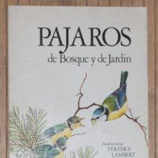 Libros de segunda mano - PAJAROS DEL BOSQUE Y DE JARDIN. ALAN MITCHELL. 1978. - 70342789