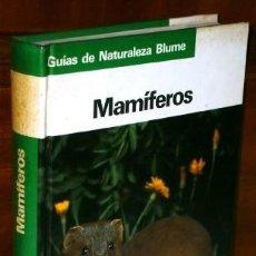 Libros de segunda mano: MAMÍFEROS POR JOSEF REICHHOLF DE ED. BLUME EN BARCELONA 1984 PRIMERA EDICIÓN. Lote 71154205