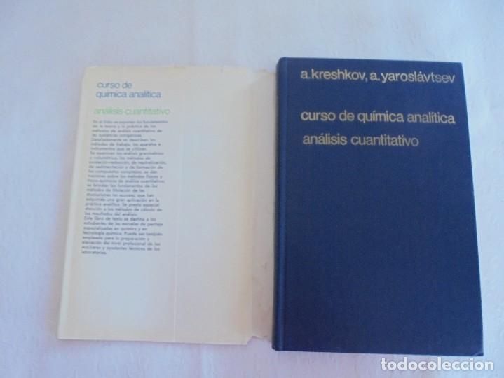 Libros de segunda mano de Ciencias: A. KRESHKOV, A. YAROSLAVTSEV. CURSO DE QUIMICA ANALITICA. ANALISIS CUANTITATIVO ANALISIS CUALITATIVO - Foto 7 - 71258475