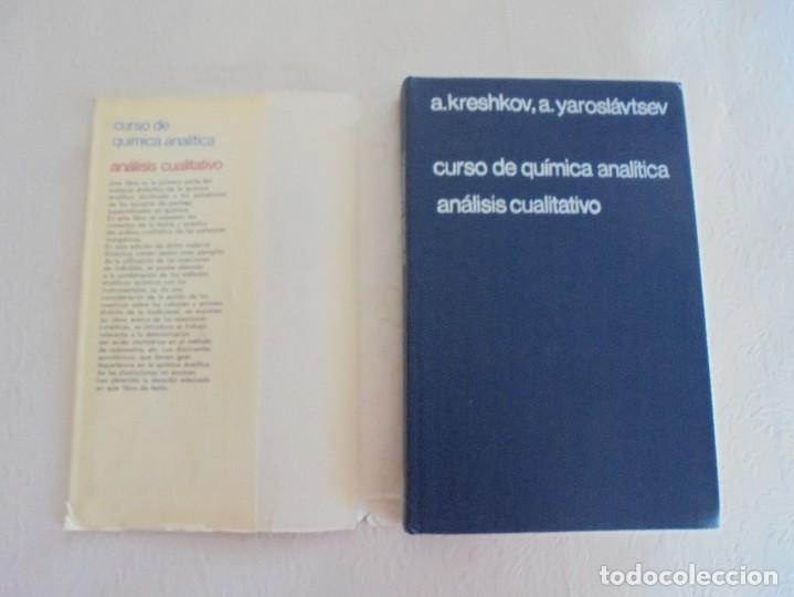 Libros de segunda mano de Ciencias: A. KRESHKOV, A. YAROSLAVTSEV. CURSO DE QUIMICA ANALITICA. ANALISIS CUANTITATIVO ANALISIS CUALITATIVO - Foto 22 - 71258475