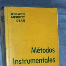 Libros de segunda mano de Ciencias: METODOS INSTRUMENTALES DE ANALISIS POR WILLARD MERRITT, COMPAÑIA EDITORIAL CONTINENTAL 1981. Lote 71347595