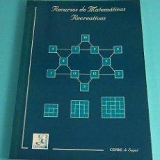 Libros de segunda mano de Ciencias: RECURSOS DE MATEMÁTICAS RECREATIVAS. JOSÉ CASANY MUÑOZ. Lote 71468563
