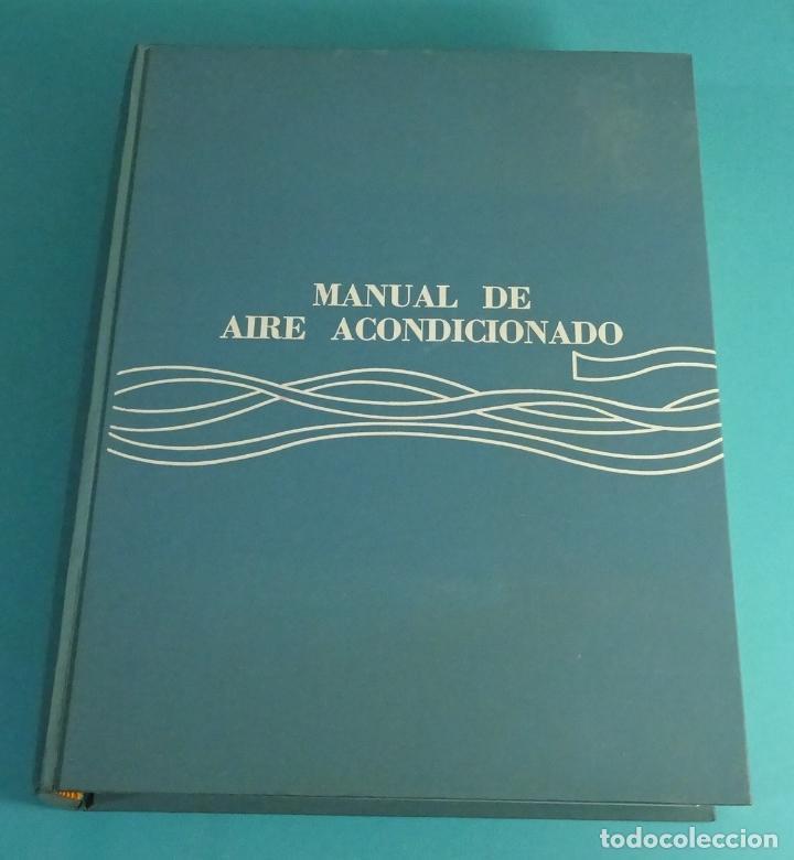 MANUAL DE AIRE ACONDICIONADO. CARRIER AIR CONDITIONING COMPANY (Libros de Segunda Mano - Ciencias, Manuales y Oficios - Física, Química y Matemáticas)