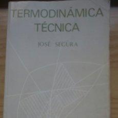 Libros de segunda mano de Ciencias: #TERMODINÁMICA TÉCNICA. Lote 71640873