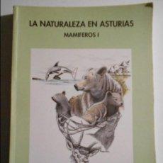Livres d'occasion: LA NATURALEZA EN ASTURIAS. MAMIFEROS I. TEMAS DE LLANES Nº 74. LLANES, 1995. RUSTICA. 159 PAGINAS. 3. Lote 71668363