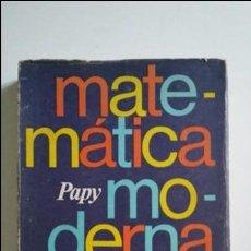 Libros de segunda mano de Ciencias: MATEMATICA MODERNA. TOMO II EDITORIAL UNIVERSITARIA DE BUENOS AIRES PAPY. Lote 71724451