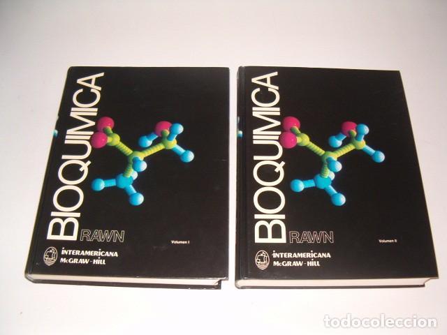 J. DAVID RAWN. BIOQUÍMICA. TOMOS I Y II. DOS TOMOS. RM78230. (Libros de Segunda Mano - Ciencias, Manuales y Oficios - Física, Química y Matemáticas)