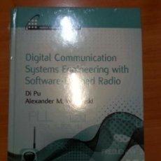 Libros de segunda mano de Ciencias: DIGITAL COMMUNICATION SYSTEMS ENGINEERING WITH SOFTWARE DEFINED RADIO. Lote 71923735