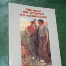 Libros de segunda mano: MANUAL DE EMPLEO DE EXPLOSIVOS, - 2001. Lote 71924847