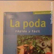 Libros de segunda mano: LA PODA RÁPIDO Y FÁCIL - ANJA FLEMING. Lote 71971471