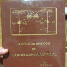 Libros de segunda mano de Ciencias: ASPECTOS BÁSICOS DE LA #INTELIGENCIA ARTIFICIAL. Lote 72231659