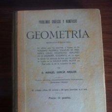 Libros de segunda mano de Ciencias: PROBLEMAS GRÁFICOS Y NUMÉRICOS DE GEOMETRIA. Lote 72817915