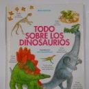 Libros de segunda mano: TODO SOBRE LOS DINOSAURIOS - MIKE BENTON Y ANN WINTERBOTHAM - PUBLICACIONES FHER. TDK302. Lote 72911775