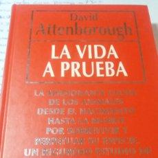 Libros de segunda mano: LA VIDA A PRUEBA DE DAVID ATTENBOROUGH. Lote 73294779