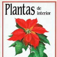 Libros de segunda mano: PLANTAS DE INTERIOR . Lote 73562127